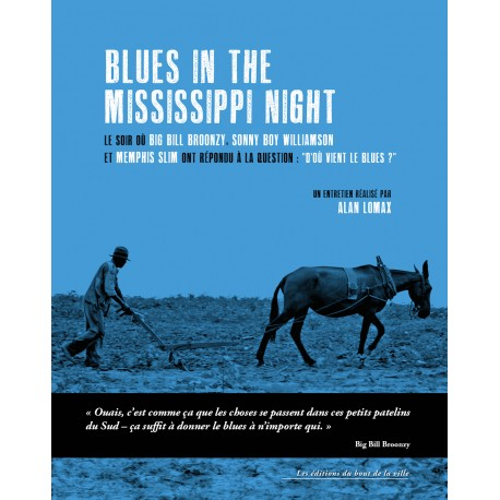 """Blues in the Mississippi night"""
