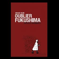 """Oublier Fukushima"", Arkadi Filine"