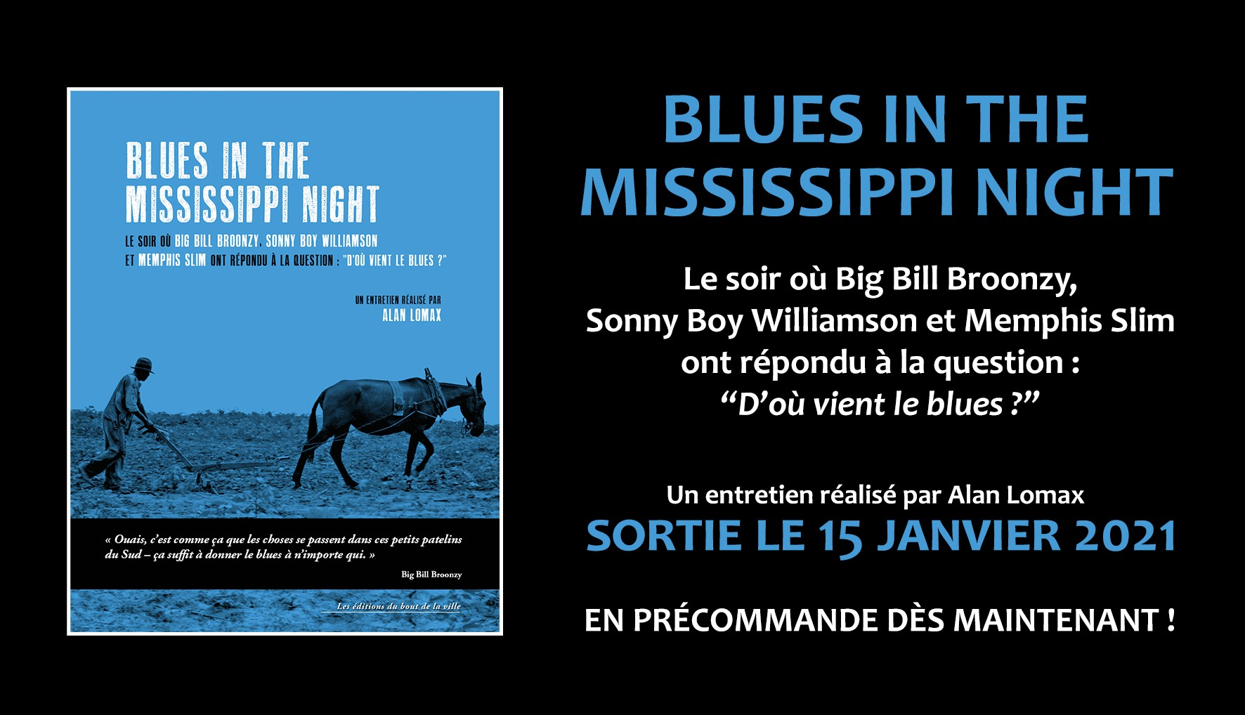 """Blues in the Mississippi night"", un entretien réalisé par Alan Lomax"